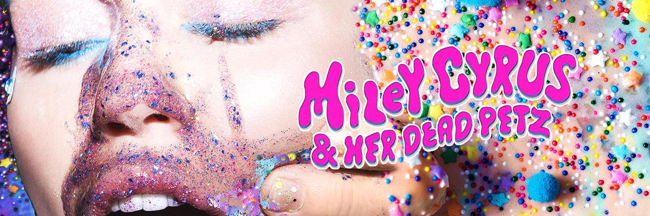 Listen to Miley Cyrus & Her Dead Petz now!