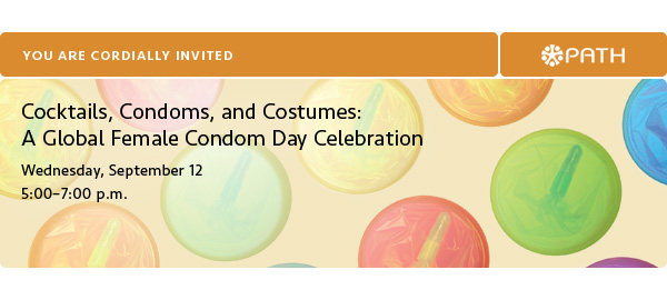 You are cordially invited: Cocktails, Condoms, and Costumes: A Global Female Condom Day Celebration