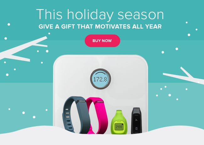 This holiday season -- Give a gift that motivated all year