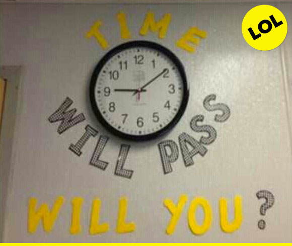 Time will pass. Will you?