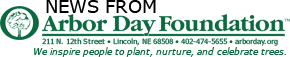 News from The Arbor Day Foundation
