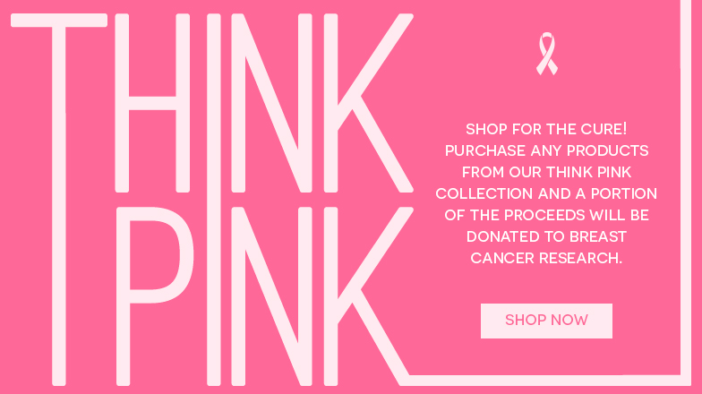 Think Pink and Shop for the Cure!